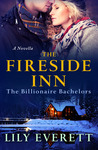 The Fireside Inn (The Billionaire Bachelors #1)