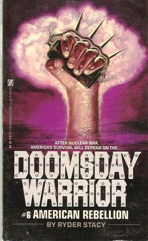 American Rebellion (Doomsday Warrior #6)