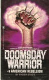 American Rebellion (Doomsday Warrior, #6)