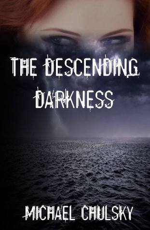 The Descending Darkness
