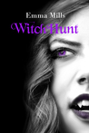 WitchHunt (Witchblood, #4)