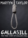 Gallasill: The True Story of Gallows Hill