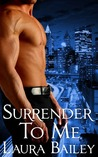 Surrender To Me (Obsession, #1)