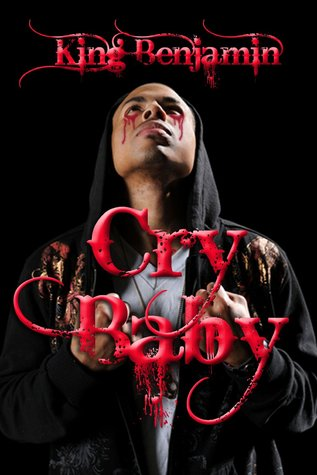 Cry Baby by King Benjamin