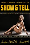 Show and Tell (the Billionaire and the Babysitter)