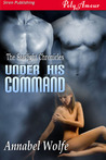 Under His Command (The Starlight Chronicles #3)