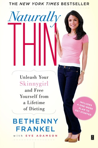 Naturally Thin by Bethenny Frankel