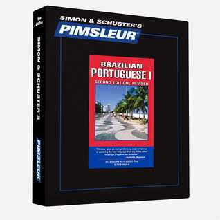 Portuguese (Brazilian) I, Comprehensive: Learn to Speak and Understand Brazilian Portuguese with Pimsleur Language Programs (Portuguese (Brazilian) Comprehensive #1)