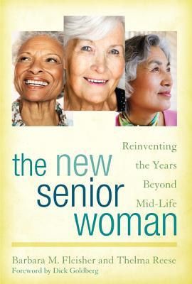 Beyond Mid-Life: A Guide to the Retirement Years for Today S Senior Woman