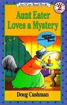 Aunt Eater Loves a Mystery (I Can Read Level 2)