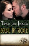Bound by Secrets (Cauld Ane, #3)