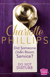 Did Someone Order Room Service? by Charlotte  Phillips