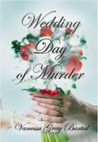 Wedding Day of Murder (Lacy Steele Mysteries, Book 6)