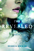 The Revealed by Jessica Hickam