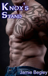 Knox's Stand (The Last Riders #3)