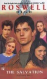 The Salvation (Roswell High, #10)