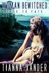 Woman Bewitched (Gate to Fate, #2)