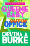 Out of Office (Queenie Baby, #2)
