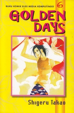 Golden Days Vol. 6 (Golden Days #6)