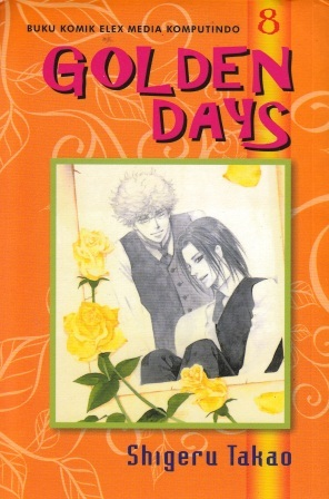 Golden Days Vol. 8 (Golden Days #8)