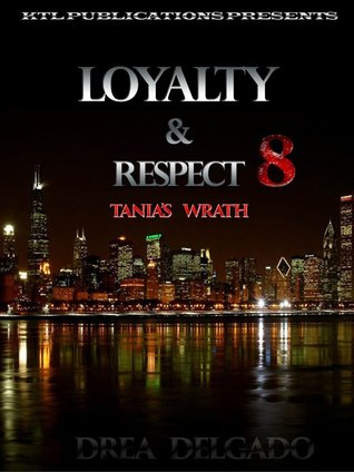 Tania's Wrath (Loyalty and Respect #8)