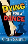 Dying for a Dance (Laurel McKay Mysteries, #2)