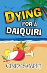 Dying for a Daiquiri (Laurel McKay Mysteries, #3)