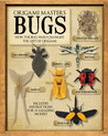Origami Masters Bugs: How the Bug Wars Changed the Art of Origami