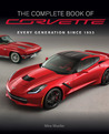 The Complete Book of Corvette - Revised & Updated: Every Model Since 1953