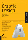 Graphic Design: An Indispensable Guide: All the Details Graphic Designers Need to Know But Can Never Find