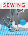 First Time Sewing: Step-by-Step Basics and Easy Projects