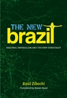 The New Brazil: Sub-Imperialism and the Remapping of Power