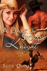 A Dark & Stormy Knight by Suzie Quint