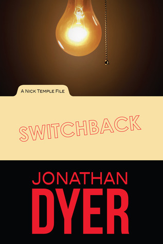 Switchback: A Nick Temple File (Volume 1)
