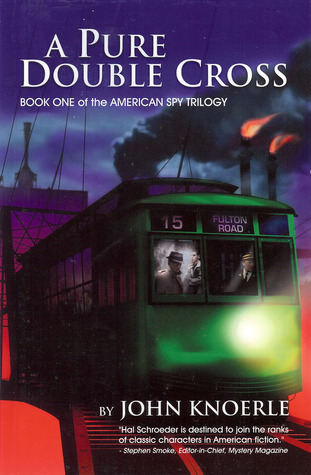 A Pure Double Cross (American Spy Trilogy, #1)