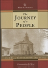 The Journey of a People: The Era of Restoration, 1820 to 1844