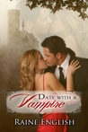 Date with a Vampire by Raine English