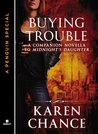 Buying Trouble (Dorina Basarab, #1.1)