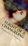 Flight of a Changeling (Aarabassa World: Divided Realms, #2)