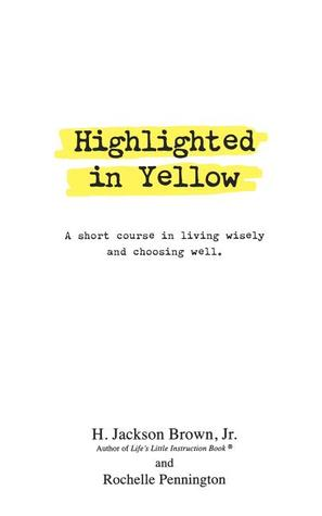 Highlighted in Yellow by H. Jackson Brown Jr.