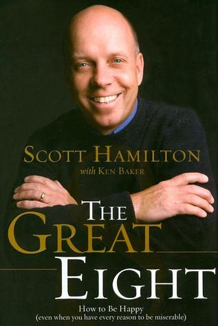 The Great Eight by Scott Hamilton