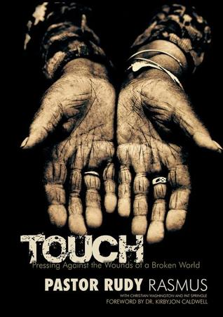 TOUCH by Rudy Rasmus