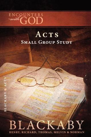Acts: A Blackaby Bible Study Series
