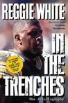 Reggie White in the Trenches by Reggie White
