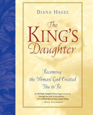 The King's Daughter by Diana Hagee