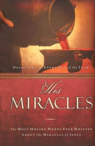 His Miracles by Thomas Nelson Publishers