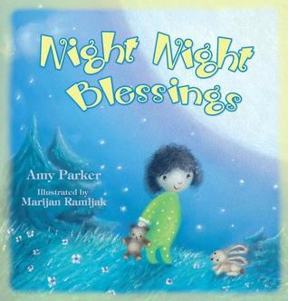 Night Night Blessings by Amy Parker