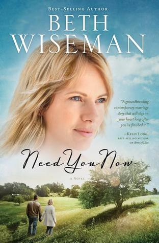 Need You Now by Beth Wiseman