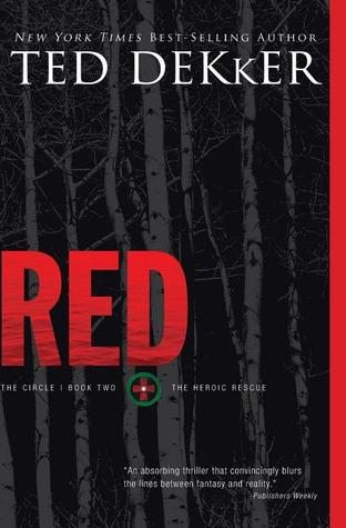 Red: The Heroic Rescue (The Circle, #2)