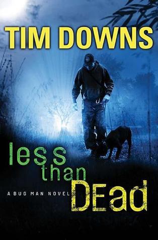Less than Dead by Tim Downs